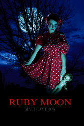 Ruby Moon by Matt Cameron