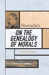 Nietzsche's On the Genealogy of Morals by Christa Davis Acampora