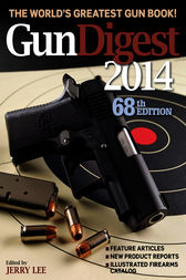 Gun Digest 2014 by Jerry Lee