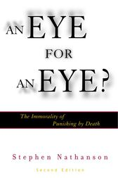 An Eye for an Eye? by Stephen Nathanson