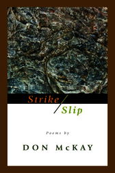Strike/Slip by Don Mckay