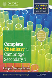 Complete Chemistry for Cambridge Secondary 1 Student Book by Philippa Gardom Hulme
