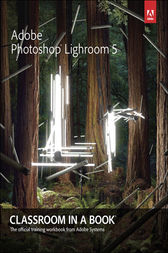 Adobe Photoshop Lightroom 5 by Adobe Creative Team