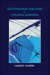 Outstanding Teaching In Lifelong Learning by Harriet Harper