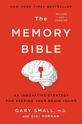 The Memory Bible by Gary Small