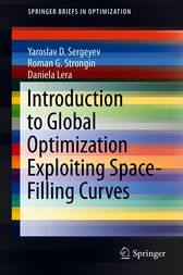 Introduction to Global Optimization Exploiting Space-Filling Curves by Yaroslav D. Sergeyev