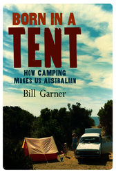 Born in a Tent by Bill Garner