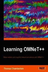 Learning OMNeT++ by Thomas Chamberlain
