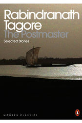 Literature analysis of the postmaster by rabindranath tagore