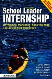 School Leader Internship by Gary F. Martin