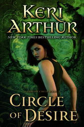 Circle of Desire by Keri Arthur