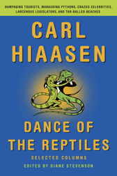 Dance of the Reptiles by Carl Hiaasen
