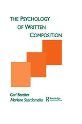 The Psychology of Written Composition by Carl Bereiter