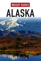 Insight Guides: Alaska by Insight Guides