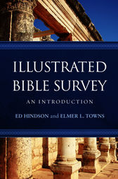 Illustrated Bible Survey by Ed Hindson
