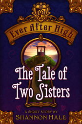 The Tale of Two Sisters by Shannon Hale