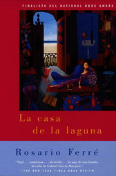 the house on the lagoon by rosario ferre essay Vol 25, no 1, may, 1996 revista de literatura latinoamericana publishes scholarly essay on all aspects of latin the house on the lagoon by rosario ferr.