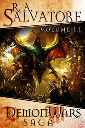 DemonWars Saga Volume 2 by R.A. Salvatore