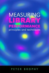 Measuring Library Performance by Peter Brophy
