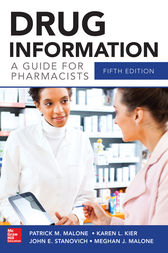 Drug Information A Guide for Pharmacists 5/E by Patrick Malone