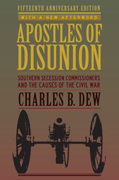 book review of apostles of disunion Buy apostles of disunion: southern secession commissioners and the causes of the civil war (anniversary) (a nation divided: studies in the civil war era) fifteenth anniversary edition by charles b dew (isbn: new york times book review.