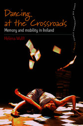 Dancing At the Crossroads by Helena Wulff