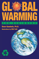 Global Warming For Beginners by Dean Goodwin