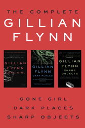 The Complete Gillian Flynn