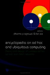 Encyclopedia on Ad Hoc and Ubiquitous Computing by Dharma P. Agrawal