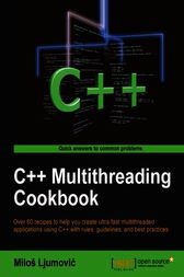 C++ Multithreading Cookbook by Milos Ljumovic
