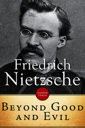 Essays on nietzsche beyond good and evil