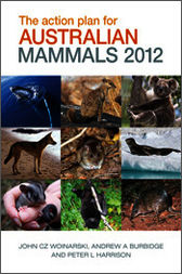 The Action Plan for Australian Mammals 2012 by Andrew Burbidge