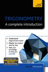 Trigonometry - A Complete Introduction by Hugh Neill