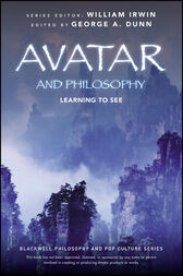 Avatar and Philosophy by George A. Dunn
