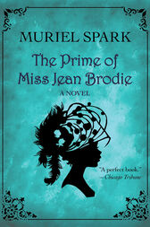 """an analysis of the role of religion in the novel the prime of miss jean brodie by muriel spark The teacher in muriel spark's novel, """"the prime of miss jean brodie,"""" says  she  aims to enlighten them on the finer things in life: art, religion,."""