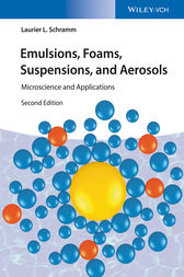 Emulsions, Foams, Suspensions, and Aerosols by Laurier L. Schramm