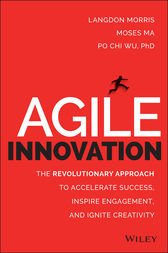 Agile Innovation by Langdon Morris