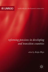 Reforming Pensions in Developing and Transition Countries by Katja Hujo