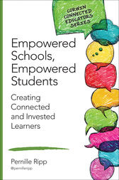 Empowered Schools, Empowered Students by Pernille S. (Schmidt) Ripp