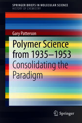 Polymer Science from 1935-1953 by Gary Patterson