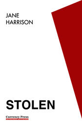 """stolen by jane harrison In 2002, her first play stolen was the co-winner of the kate challis  """"i  thoroughly enjoyed jane harrison's 'becoming kirrali lewis' – a gutsy and  poignant."""