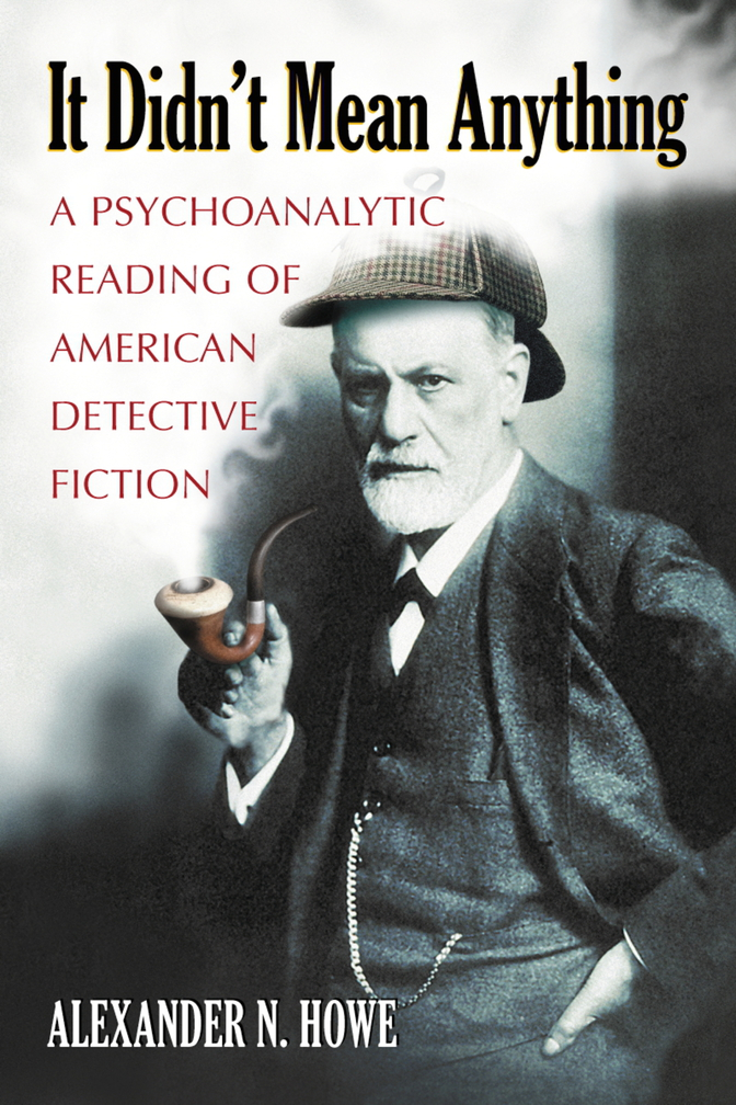 phycoanalysis of the detective genre Gneral secondary reading background and history of the genre discussions of 19th-century american literary precursors to the hard-boiled school:.