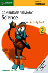Cambridge Primary Science Stage 2 Activity Book by Jon Board