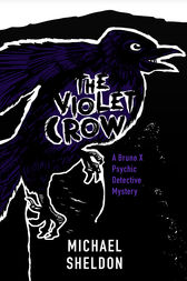 The Violet Crow by Michael Sheldon
