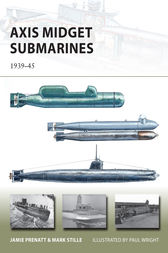 Axis Midget Submarines by Mark Stille