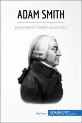 the life and contributions of adam smith This lesson talks about adam smith, the father of economics and author of 'the   find out about smith's life, his work, and how  early life and childhood.