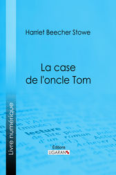 La case de l 39 oncle tom ebook by harriet beecher stowe - Case de l oncle tom guirlande ...