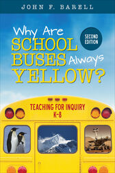 Why Are School Buses Always Yellow? by John F. Barell