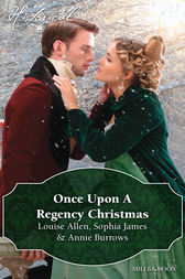 Once Upon A Regency Christmas/On A Winter's Eve/Marriage Made At Christmas/Cinderella's Perfect Christmas by Louise Allen