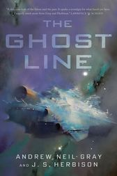 The Ghost Line by Andrew Neil Gray